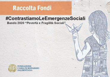 """Raccolta Fondi #ContrastiamoLeEmergenzeSociali - Bando 2020 """"Povertà e Fragilità Sociali"""""""